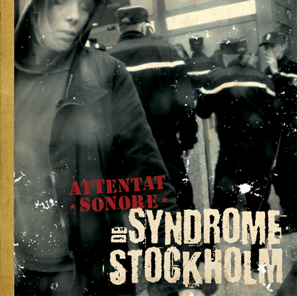 "GV 008 / DIY CD 002 - ATTENTAT SONORE "" Syndrome de Stockholm"" 12"" or CD - 2009"
