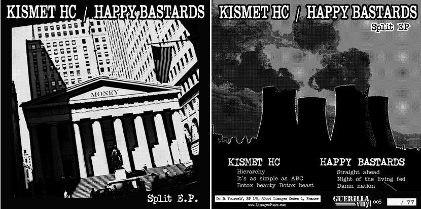 "GV005 Happy Bastards / Kismet HC split 7"" - 2007"